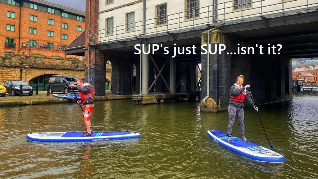 SUP's just SUP these days…isn't it?