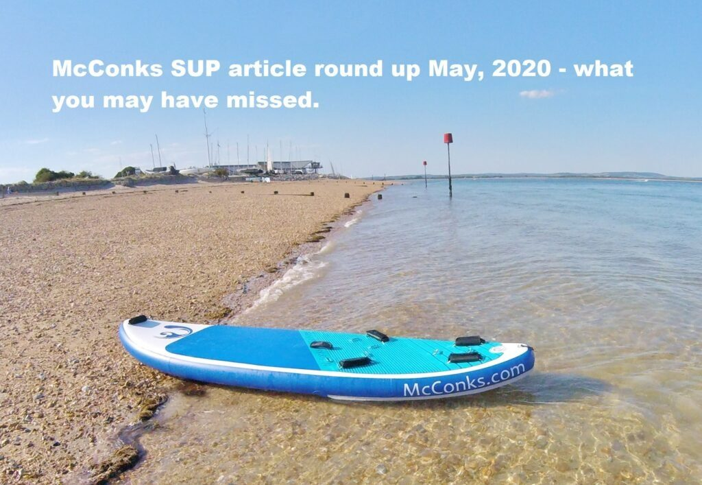 McConks SUP article round up May, 2020 – what you may have missed.