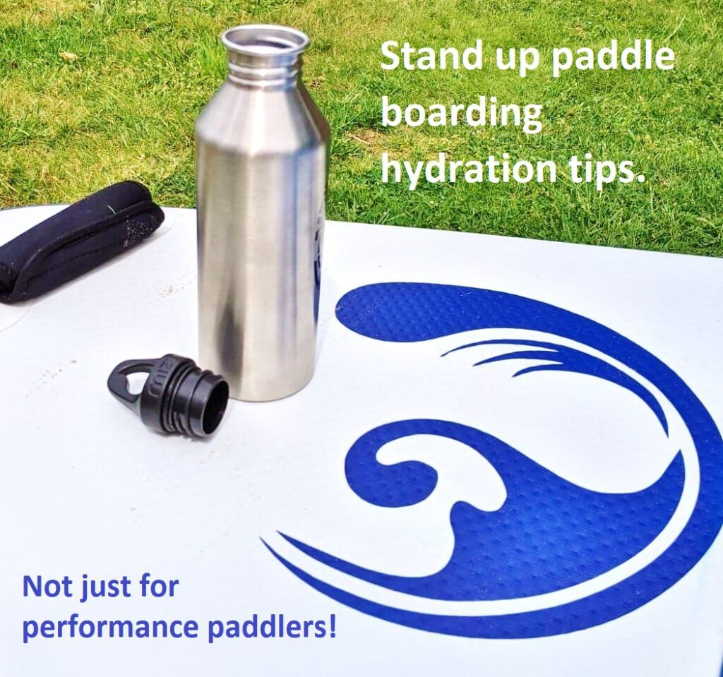 Stand up paddle boarding hydration tips – it's not just for performance paddlers!