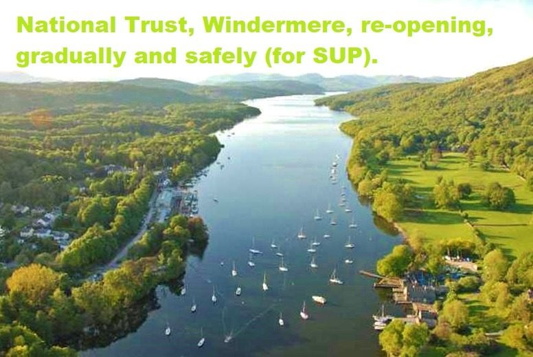 National Trust, Windermere, re-opening, gradually and safely (for SUP).