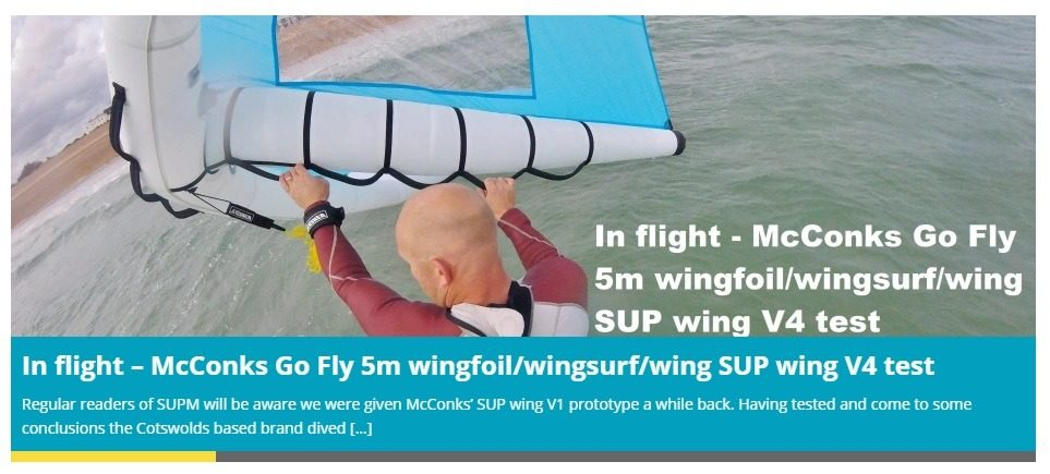 SUP Mag UK reviews McConks' Go Fly 5m wingfoil/wingsurf/wing SUP wing.