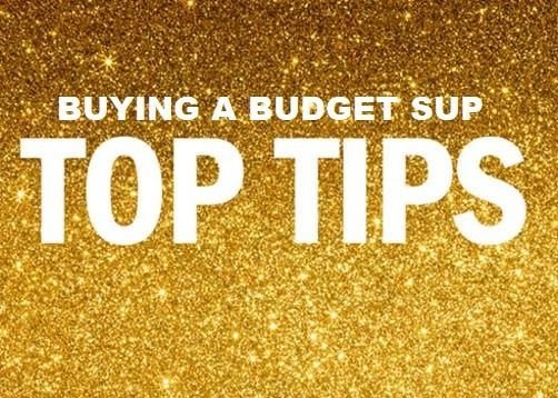 Buying a budget inflatable stand up paddle board – tips on getting it right.