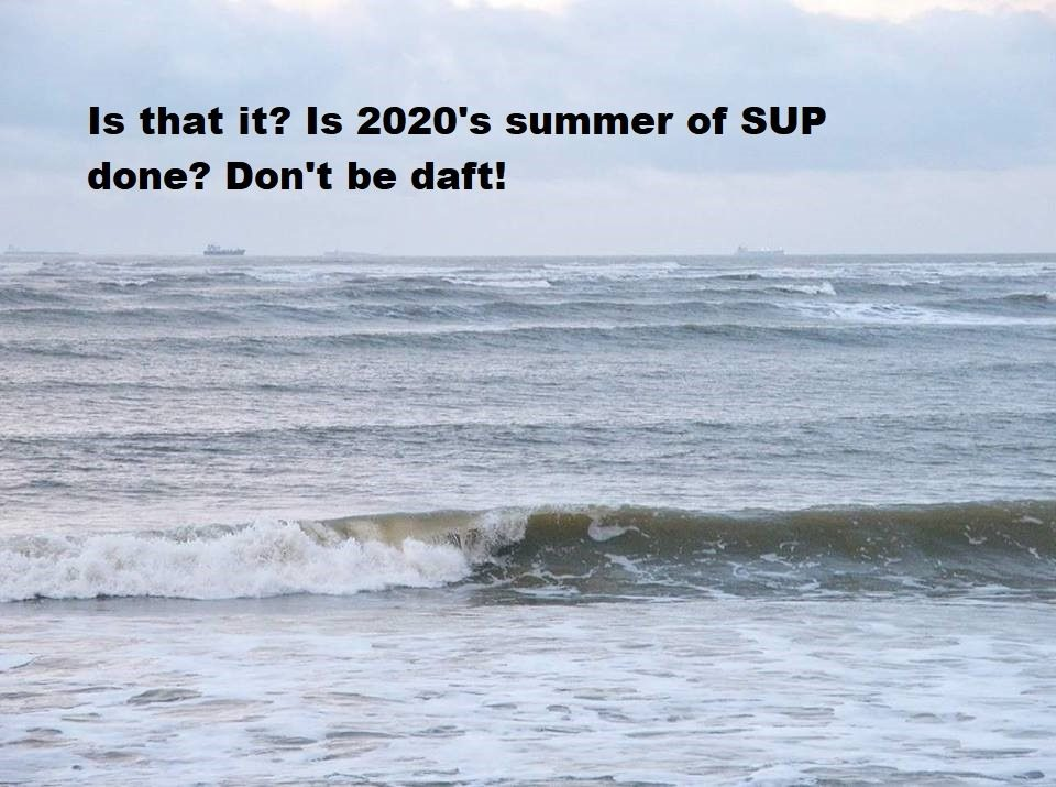 Is that it? Is 2020's summer of SUP done? Don't be daft! Autumn can be a great time of year for paddling.