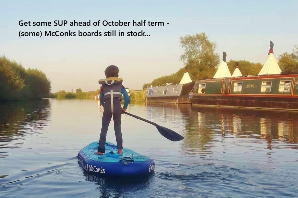 Get some SUP ahead of October half term – (some) McConks boards still in stock…