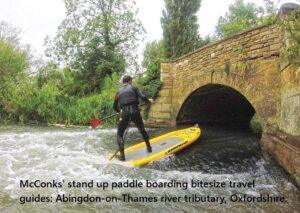 McConks' stand up paddle boarding bitesize travel guides: Abingdon-on-Thames river tributary, Oxfordshire.