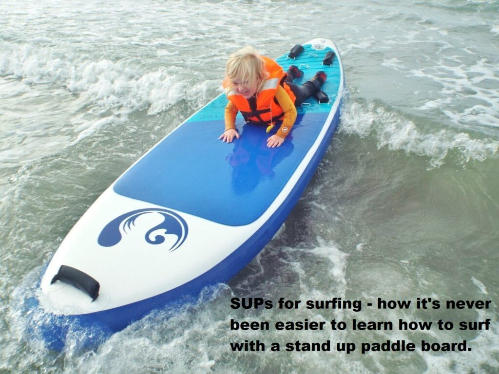 SUPs for surfing – how it's never been easier to learn how to surf with a stand up paddle board.