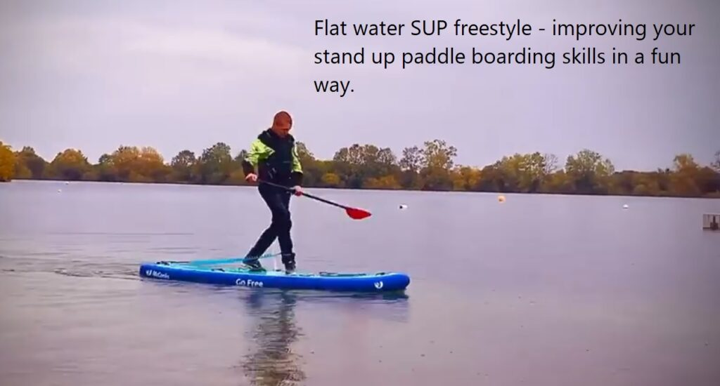 Flat water SUP freestyle – improving your stand up paddle boarding skills in a fun way.