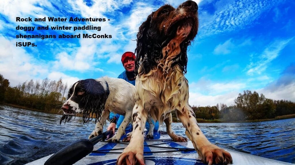 Rock and Water Adventures – doggy and winter paddling shenanigans aboard McConks iSUPs.