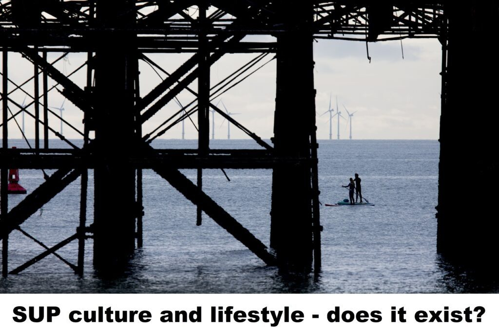 SUP culture and lifestyle – does it exist?