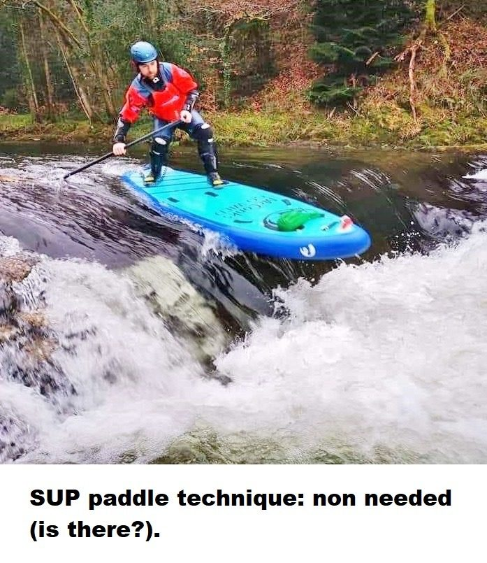 SUP paddle technique: non needed (is there?).