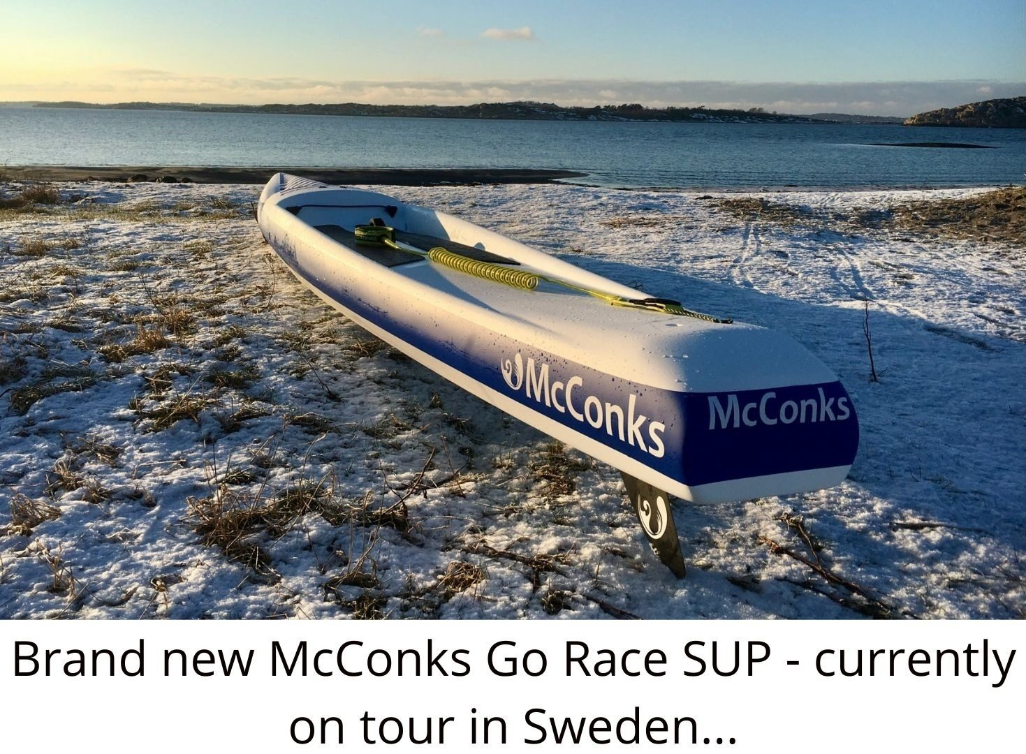 Brand new McConks Go Race SUP – currently on tour in Sweden…