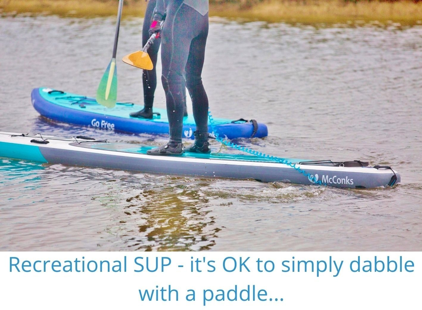 Recreational SUP – it's OK to simply dabble with a paddle…
